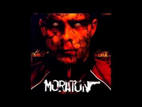 Miky Mora - Začalo druhé moratorium [HD] 320kbps