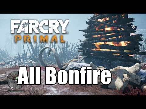 Far Cry Primal All Bonfire Gameplay Walkthrough Location Guide