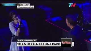 """Vicentico en el Luna Park (La Viola HD) - """"No te apartes de mi"""" c/ Valeria Bertuccelli"""