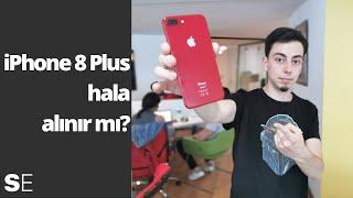 """""""Uygun fiyatlı"""" diye iPhone 8 Plus hala alınır mı?"""