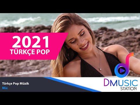 TÜRKÇE POP REMİX ŞARKILAR 2021 🔥 En Yeni Türkçe Pop Şarkılar 2021