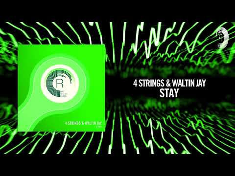 4 Strings & Waltin Jay - Stay (RNM)