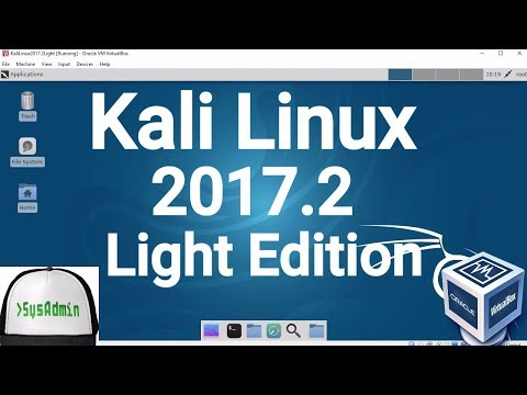 Kali Linux 2017 2 Light Edition Installation + Guest Additions on