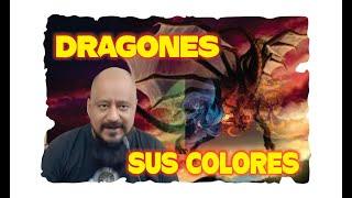 DRAGONES Y SUS COLORES – SUS PODERES   ESOTERISMO AYUDA ESPIRITUAL