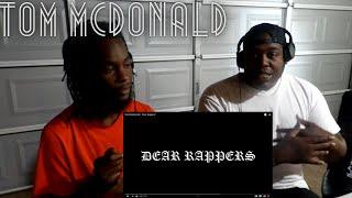 "Tom MacDonald - ""Dear Rappers"" (REACTION)"