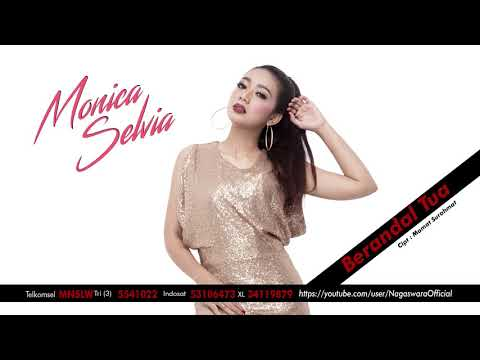 Monica Selvia - Berandal Tua (Official Audio Video)