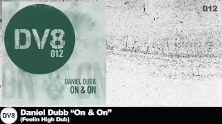 Daniel Dubb - On & On (Feelin High Dub) ( [DV8]