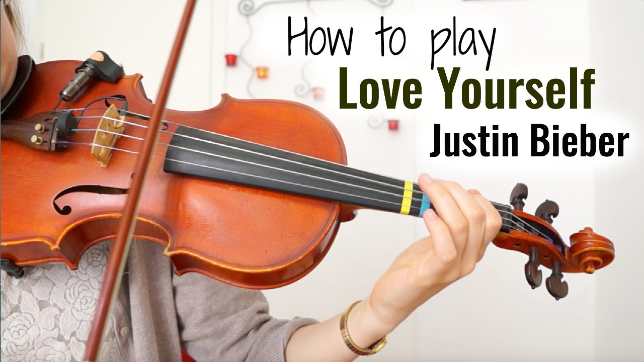 Love Yourself - Justin Bieber (how to play) | Easy Violin Tutorial ...