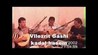Vllezrit Gashi Kadal Hasem rapsod.mp3
