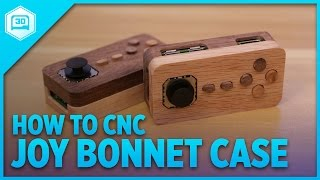 How to CNC – Joy Bonnet Case for #RaspberryPi Zero #CNC #Adafruit