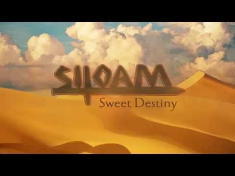 Siloam - Sweet Destiny (Lyric Video)
