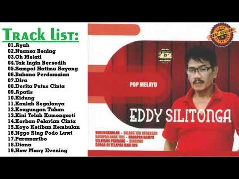 lagu terbaik || Eddy Silitonga - all album || Lagu Tembang Kenangan Terbaik Sepanjang Masa
