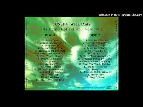 Joseph Williams - The Demo Collection Cd1 - Chelsea Nights (demos)