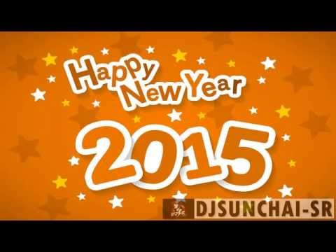 HAPPY NEW YEAR 2015Dance Party by DjSunchai-SRdies