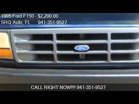 1995 Ford F150 XL Reg. Cab Short Bed 2WD - for sale in Saras