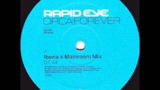 Rapid Eye - Circa Forever (Iberia