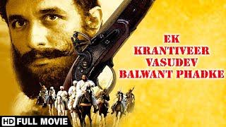Ek Krantiveer - Vasudev Balwant Phadke - Sonali Kulkarni - Ajinkya Deo - Film hindi populaire
