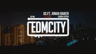 Caden Jester - Us ft. Jonah Baker