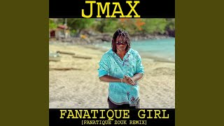 Fanatique Girl