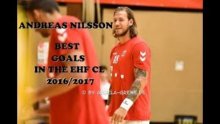 ANDREAS NILSSON ● TOP GOALS IN THE CL 16/17
