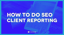 How To Do SEO Reporting