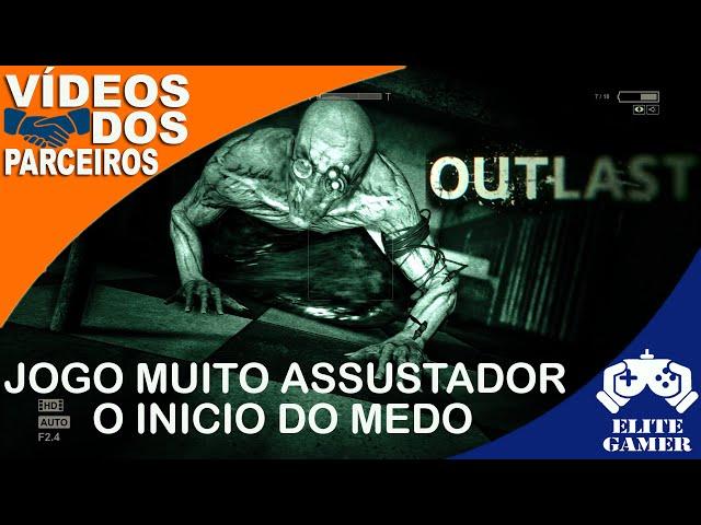 Outlast JOGO MUITO ASSUSTADOR Parte 1 - Projeto Parceiros Elite GamerBR