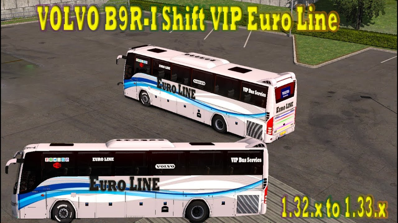 ets2 mods VOLVO B9R I-Shift bus mods for ets2 mods 1 32 and 1 33 x 3d|Euro  truck simulator 2