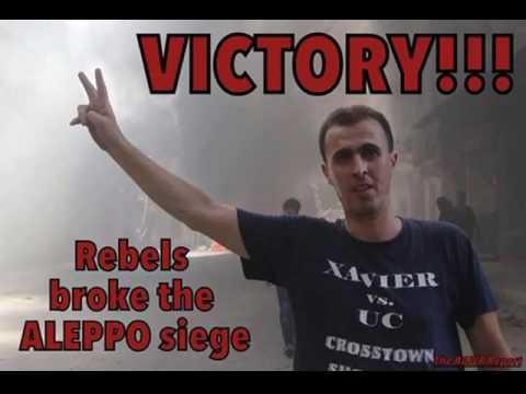 Aleppo Siege, A Protest,  A Victory, A Martyrdom - The Struggle