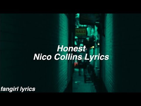 Honest || Nico Collins Lyrics