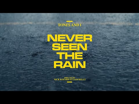 Tones And I Never Seen The Rain (official Video)