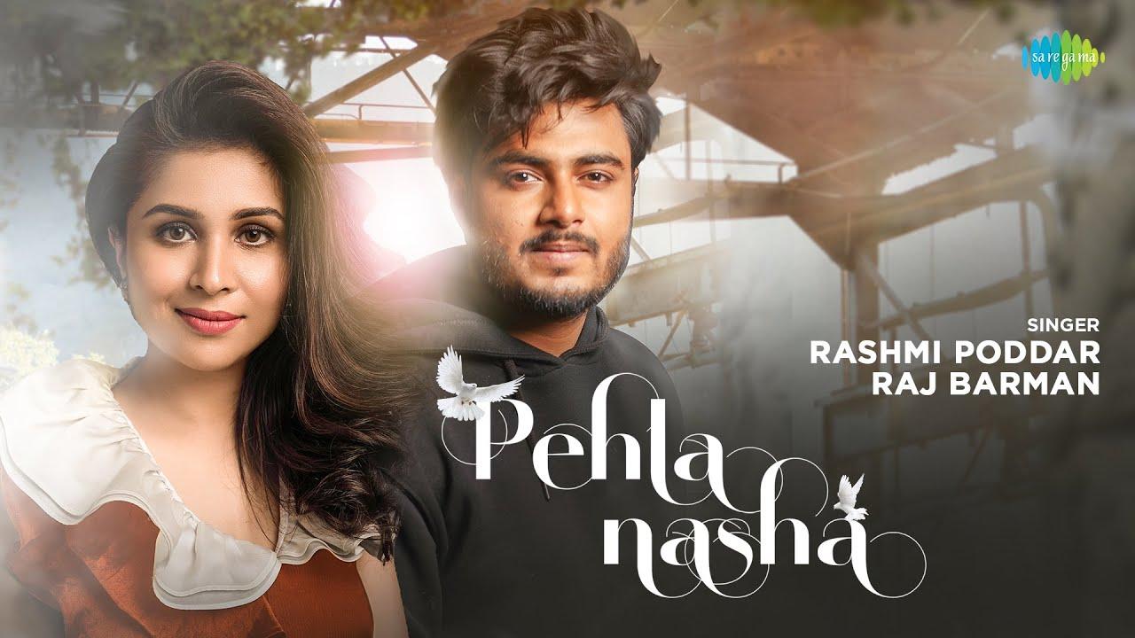 Download Pehla Nasha  | Rashmi Poddar | Raj Barman |DJ Harshit Shah| Aamir Khan | Official Video | Recreation
