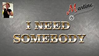 I NEED SOMEBODY - LINE DANCE (Demo & Teach Fr)