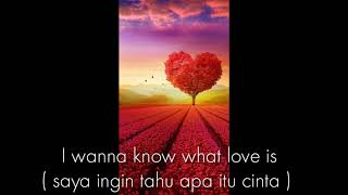 I want to know what love is - Foreigner ( lirik dan terjemahan )