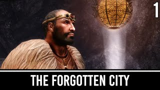 Skyrim Mods: The Forgotten City - Part 1