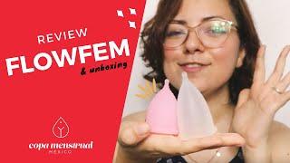 Flowfem Review & Unboxing / Copa Menstrual México