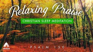 PSALM 150: PRAISE FOR ALL SEASONS