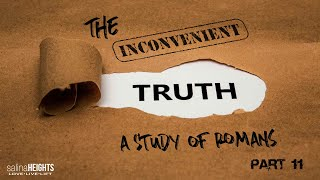 Easter Service - The Inconvenient Truth - Part 11 | 04-04-21 | 9:00am