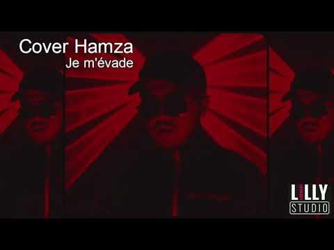 Hamza - Je m'évade ( Cover - Arnaud )