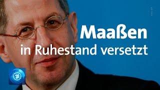Seehofer schickt Maaßen in Ruhestand