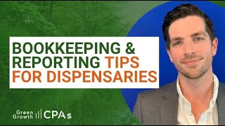 Bookkeeping and Reporting Tips for Cannabis Dispensaries