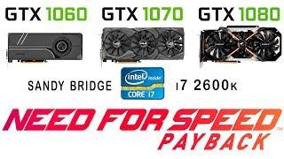 Відеокарта GTX 1060 1070 1080 проти охолодження у GTX + и7 2600к в Жага швидкості: розплата (налаштування ультра)