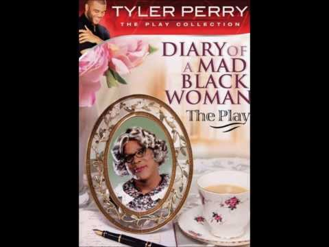 Diary Of A Mad Black Woman The Play - Only Believe