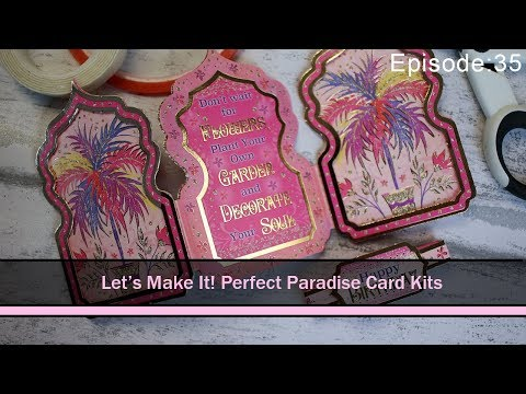 Let's Make It!: Episode 35: Perfect Paradise Hunkdory Card