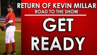 GET READY! - Road to the Show - Kevin Millar: Episode 19 - MLB 13: The Show