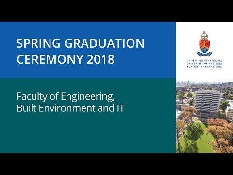 Faculty of Engineering, Built Environment & IT Graduation Live Stream 6 September 2018 10:00