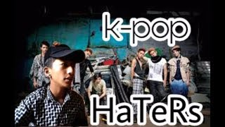 K-PoP HaTeRs Be Like!!!||PraTiK RocK||
