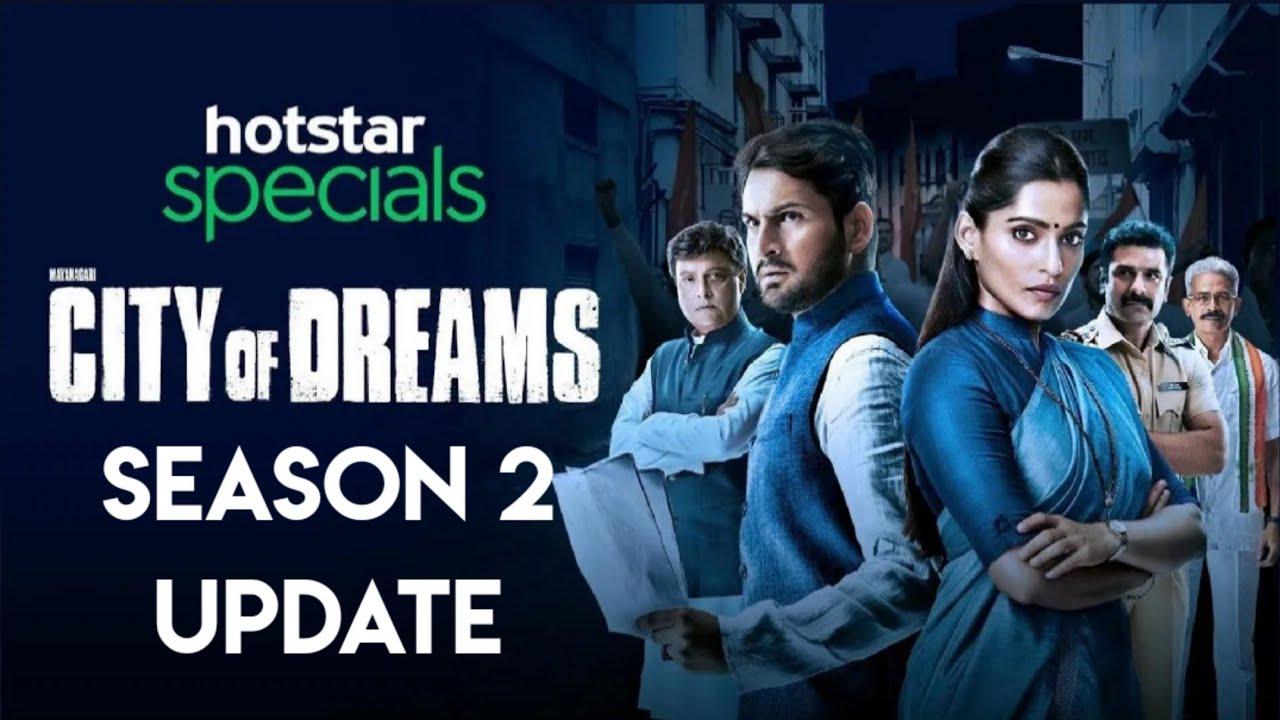 City Of Dreams Season 2 Update | City Of Dreams Season 2 Release Date | City of Dreams Season 2 | - YouTube