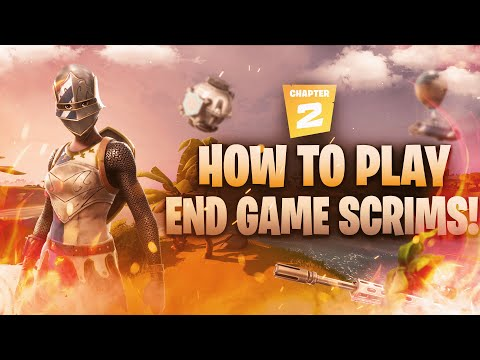 HOW TO PLAY END GAME SCRIMS IN FORNITE CHAPTER 2! #BH150kRC