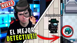 EL MEJOR DETECTIVE de AMONG US / Ningún Impostor podrá ganarme!! - JorgeIsaac115