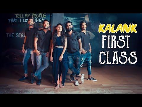 KALANK | FIRST CALSS | VARUN DHAVAN | ALIA BHUT